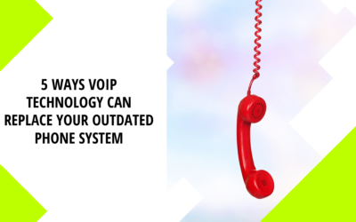 5 Ways VoIP Technology Can Replace Your Outdated Phone System
