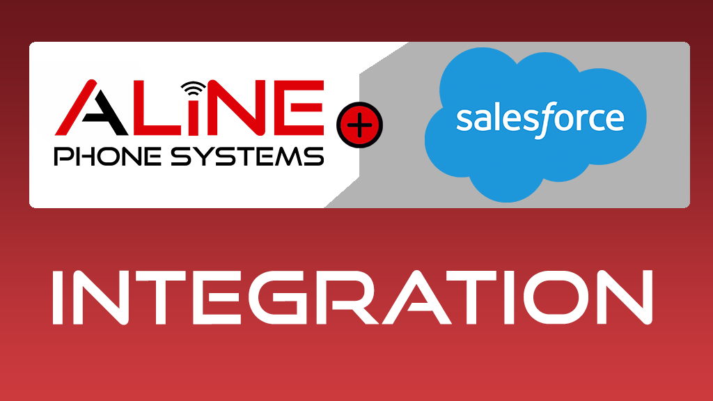 Aline Phone System integrates with SalesForce