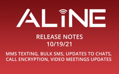 Aline Phone Systems Software Release – 10/19/21